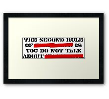 the second rule of fight club Framed Print
