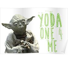 Star Wars: Yoda one 4 me Poster