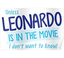 Unless Leonardo is in the movie I don't want to know! Poster