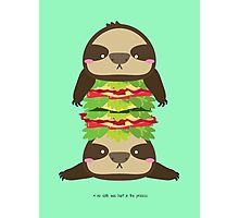 SLOTH BURGER Photographic Print