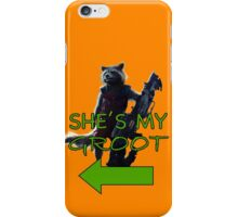 She's My Groot iPhone Case/Skin