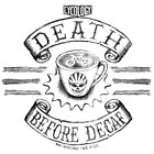 Death Before Decaf by CYCOLOGY