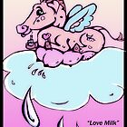 Love Milk by Kassi Mulligan