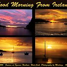 Good Morning From Ireland by Marloag