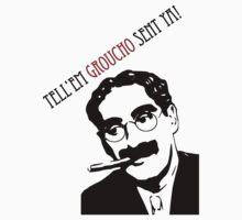 Tell'em Groucho sent ya by mobii
