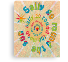 Sally Go Around Canvas Print