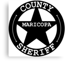 County Sheriff Star/Badge - Maricopa County Black & White Canvas Print