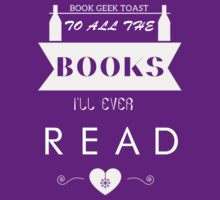 To All The Books I'll Ever Read by BookConfessions