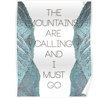 Mountains Are Calling1 Poster