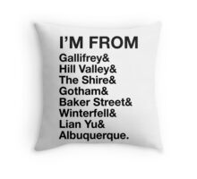 I'M FROM Throw Pillow