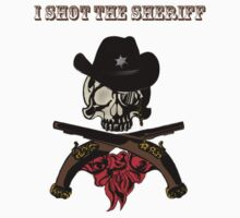 I Shot The Sheriff by Samantha Dean