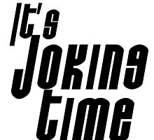 Joker It's Joking Time by Liritar