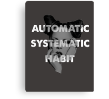 Automatic Systematic Habit Canvas Print