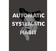 Automatic Systematic Habit Photographic Print