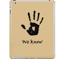 Skyrim 'We Know'! iPad Case/Skin