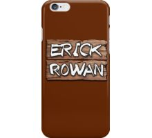 Erick Rowan Wooddern Design iPhone Case/Skin