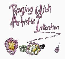 Raging With Artistic Intention! by peyote