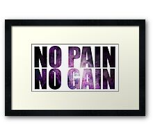 NO PAIN NO GAIN ultimate hipster edition Framed Print
