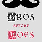 Bros before hoes by teebees