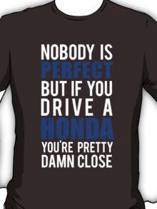 Drive a Honda T-Shirt