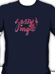 Sassy & Single T-Shirt