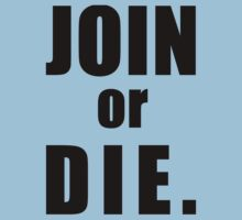 JOIN, or DIE Kids Clothes