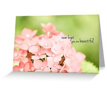 You Are Beautiful Greeting Card