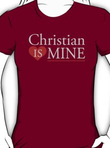 Christian is Mine T-Shirt