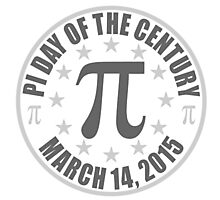 Pi DAY OF THE CENTURY 3.14.15 Tees & More ! Photographic Print