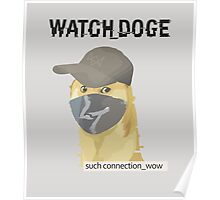 WATCH_DOGE (Watch Dogs parody) Poster