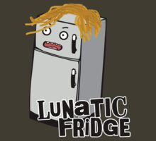 Lunatic Fridge! by greeney