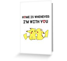 Best Quote For A Couple With Pikachu ! Greeting Card