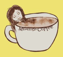 Mmmm Coffee! by Amy-lee Foley