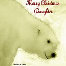 MERRY CHRISTMAS ~ DAUGHTER by Madeline M  Allen