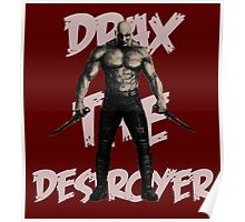Drax The Destroyer Poster