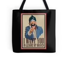 Draven want you Tote Bag