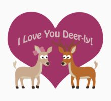 I love you Deer-ly! Kids Clothes