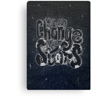 you can change your stars Canvas Print