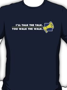 Talk The Talk - Official Mouthpiece Design T-Shirt