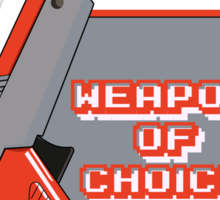 Weapon of Choice (Re-make) Sticker