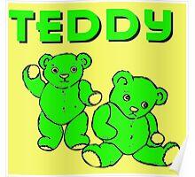 TEDDY BEARS GREEN Poster