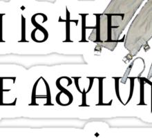 Earth: Insane Asylum Sticker