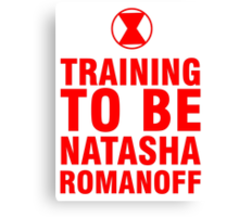Training to be Black Widow - Natasha Romanoff Canvas Print