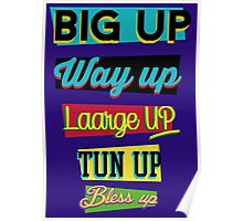 Big up,up,up Poster