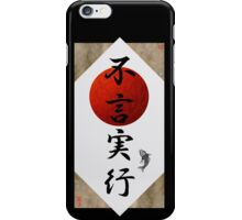 Actions Speak Louder Than Words #2 iPhone Case/Skin