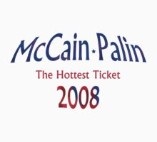 McCain Palin - The Hottest Ticket by Ruth Palmer