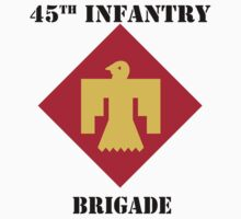 45th Infantry Brigade W/Text by VeteranGraphics