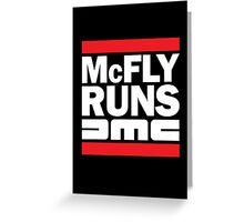 McFly Runs DMC Greeting Card