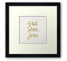 Whatever Will Be, Will Be (Gold Ink) Framed Print
