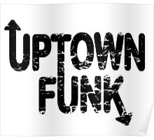 UPTOWN FUNK Poster